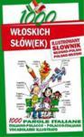 1000 Włoskich Słów(ek) Ilustrowany Słownik Polsko-włoski Włosko-polski w sklepie internetowym Gigant.pl
