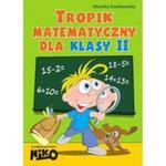 Tropik Matematyczny Dla Klasy 2 w sklepie internetowym Gigant.pl