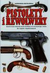 Pistolety I Rewolwery Ilustrowana Encyklopedia w sklepie internetowym Gigant.pl