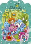 Klub Małej Księżniczki Zeszyt 4 Zabawa Z Naklejkami Dla Przedszkolaków w sklepie internetowym Gigant.pl