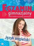 Egzamin Gimnazjalny Język Angielski Zbiór Testów Na Koniec Gimnazjum w sklepie internetowym Gigant.pl