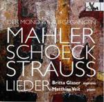 Mahler / Schoeck / Strauss: Der Mond Ist Aufgegangen - Lieder By Mahler, Schoeck & Strauss w sklepie internetowym Gigant.pl