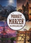 Podróże Marzeń Na Cztery Pory Pory Roku w sklepie internetowym Gigant.pl