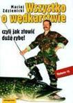 Wszystko O Wędkarstwie, Czyli Jak Złowić Dużą Rybę w sklepie internetowym Gigant.pl