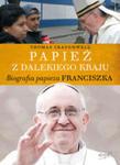 Papież Z Dalekiego Kraju. Biografia Papieża Franciszka w sklepie internetowym Gigant.pl