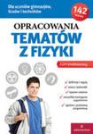 Opracowania Tematów Z Fizyki Gim Lo W. 2015 w sklepie internetowym Gigant.pl