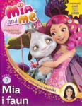 Mia I Ja. Magiczna Księga. Część 2. Mia I Faun w sklepie internetowym Gigant.pl