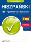 Hiszpański. Testy Gramatyczno-leksykalne Dla Początkujących I średnio Zaawansowanych w sklepie internetowym Gigant.pl