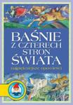 Baśnie Z Czterech Stron Świata Najpiekniejsze Opowieści w sklepie internetowym Gigant.pl