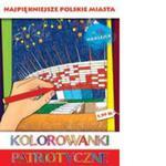 Kolorowanki Patriotyczne Najpiękniejsze Polskie Miasta w sklepie internetowym Gigant.pl