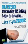 Dlaczego Pracownicy Nie Robią Tego, Co Powinni... I Co Z Tym Zrobić w sklepie internetowym Gigant.pl