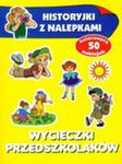 Wycieczki Przedszkolaków. Historyjki Z Nalepkami w sklepie internetowym Gigant.pl