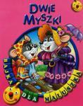 Dwie Myszki. Bajka Dla Maluszka w sklepie internetowym Gigant.pl