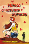 Miłość Ci Wszystko Wypaczy w sklepie internetowym Gigant.pl