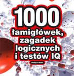 1000 Łamigłówek, Zagadek Logicznych I Testów Iq w sklepie internetowym Gigant.pl