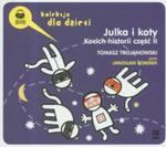 Julka I Koty. Kocich Historii Część Ii. Książka Audio Cd Mp3 w sklepie internetowym Gigant.pl