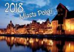 Kalendarz 2018 Miasta Polski Ka5 w sklepie internetowym Gigant.pl