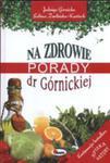 Na Zdrowie. Porady Dr Górnickiej w sklepie internetowym Gigant.pl