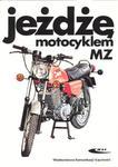 Książka MZ - JEŻDŻĘ MOTOCYKLEM MZ w sklepie internetowym supraBIKE