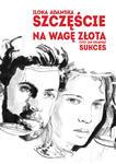 Szczęście na wagę złota_ Ilona Adamska w sklepie internetowym Multistore24.pl