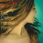 BEZ CIEBIE NIE MA MNIE (CD) w sklepie internetowym Coolshop.pl