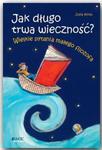JAK DŁUGO TRWA WIECZNOŚĆ ? w sklepie internetowym Coolshop.pl