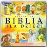 KLASYCZNA BIBLIA DLA DZIECI w sklepie internetowym Coolshop.pl