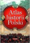 ATLAS HISTORII POLSKI. MAPY. KALENDARIA. STATYSTYKI w sklepie internetowym Coolshop.pl