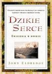 DZIKIE SERCE - ĆWICZENIA W DRODZE w sklepie internetowym Coolshop.pl