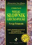 WIELKI SŁOWNIK GRECKO-POLSKI NOWEGO TESTAMENTU w sklepie internetowym Coolshop.pl