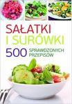 SAŁATKI I SURÓWKI - 500 SPRAWDZONYCH PRZEPISÓW w sklepie internetowym Coolshop.pl