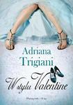 ADRIANA TRIGIANI - W STYLU VALENTINE (oprawa mi w sklepie internetowym eMarkt.pl