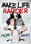 LUCJAN I MACIEJ - DAMAKE LIFE HARDER (Ksi w sklepie internetowym eMarkt.pl
