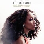 REBECCA FERGUSON - LADY SINGS THE BLUES (CD) w sklepie internetowym eMarkt.pl
