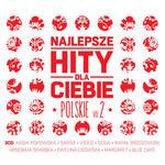 NAJLEPSZE HITY DLA CIEBIE - POLSKIE VOL. 2 - Album 3 p w sklepie internetowym eMarkt.pl