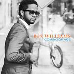 BEN WILLIAMS - COMING OF AGE (CD) w sklepie internetowym eMarkt.pl