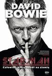 David Bowie. STARMAN. Człowiek, który spadł na ziemię w sklepie internetowym Wieszcz.pl