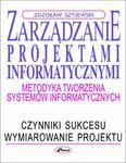 Zarządzanie projektami informatycznymi Metodyka tworzenia systemów informatycznych w sklepie internetowym Wieszcz.pl