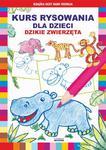 Kurs rysowania dla dzieci. Dzikie zwierzęta w sklepie internetowym Wieszcz.pl
