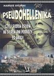 Pseudohellenika czyli siedem esejów na siedem dni podróży po Grecji w sklepie internetowym Wieszcz.pl