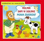 Rolnik sam w dolinie Mowa zwierząt Wierszyki dla maluchów w sklepie internetowym Wieszcz.pl
