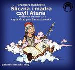 Śliczna i mądra czyli Atena Mity greckie dla dzieci - część 3 w sklepie internetowym Wieszcz.pl