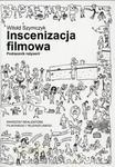 Inscenizacja filmowa. Podręcznik reżyserii. Część 1 w sklepie internetowym Wieszcz.pl