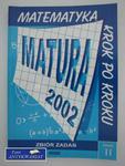 MATEMATYKA KROK PO KROKU MATURA 2002 ZBIÓR ZADAŃ w sklepie internetowym Wieszcz.pl