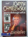 JOANNA CHMIELEWSKA AUTOBIOGRAFIA T.I w sklepie internetowym Wieszcz.pl