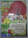 KORZENIACY, CZYLI JESIEŃ WSAMRAZKÓW w sklepie internetowym Wieszcz.pl