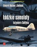 Wydawnictwo ZP 502 – Łódzkie samoloty inżyniera Sołtyka w sklepie internetowym JadarHobby