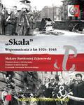 """Wydawnictwo ZP 034 - """"Skała"""" Wspomnienia z lat 1924 -1945 w sklepie internetowym JadarHobby"""