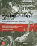 """Wydawnictwo ZP 021 - """"Kubuś"""" Pancerka Powstańczej Warszawy w sklepie internetowym JadarHobby"""