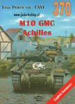 Militaria 370 M10 GMC Achilles (książka) w sklepie internetowym JadarHobby